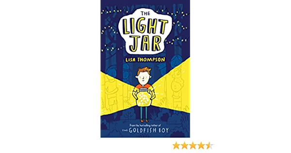 The Light Jar - Kindle edition by Lisa Thompson. Children Kindle eBooks @ Amazon.com.