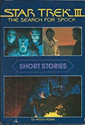 Star Trek III: The Search for Spock: Short Stories