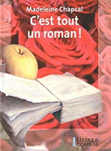 """Afficher """"C'est tout un roman !"""""""