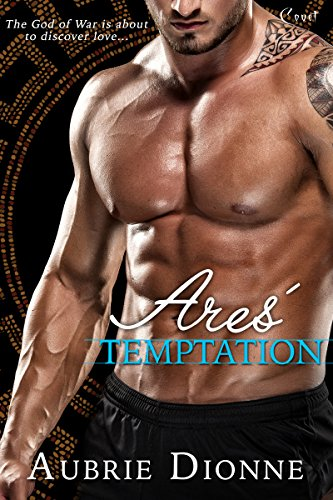 Ares' Temptation by Aubrie Dionne