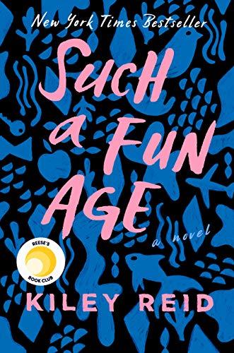 Such a Fun Age by [Reid, Kiley]