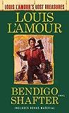 Download Bendigo Shafter (Louis L'Amour's Lost Treasures): A Novel in PDF ePUB Free Online