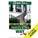 Hunter's Way Hörbuch von Gerri Hill Gesprochen von: Abby Craden