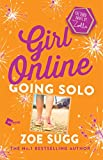 girl online going solo the third novel by zoella girl online book