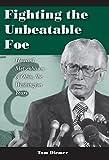 Fighting the Unbeatable Foe: Howard Metzenbaum of