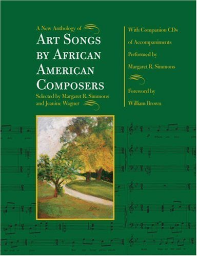 A New Anthology of Art Songs by African American Composers by Wagner, Professor Jeanine, Simmons, Professor Margaret R (2004) Spiral-bound
