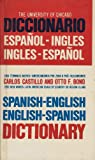 Spanish English Dictionary R, C. castillo and o. bond, 0671805592