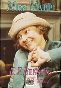 Miss Mapp E F Benson Prunella Scales 9781850897699