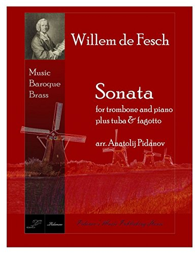 SONATA Willem de Fesch for trombone and piano: plus tuba & ()