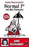 Normal Ier, roi des Français (essai, témoignage) par Roumanoff