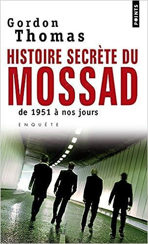 Histoire secrète du Mossad - Thomas Gordon