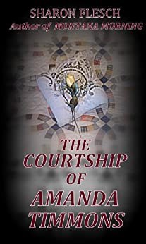 The Courtship of Amanda Timmons (Timmons Saga Book 1) (English Edition) por [Flesch, Sharon]