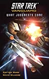 Vanguard: What Judgments Come (Star Trek: Vanguard Book 7)