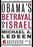 Obama's Betrayal of Israel (Encounter Broadsides)