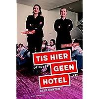 Tis hier geen hotel: Het leukste boek voor ouders met een puber