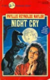 Night Cry, Phyllis Reynolds Naylor, 0440900212