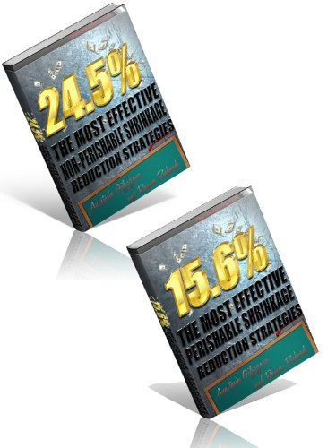 24.5% The Most Effective Perishable And Non-Perishable Shrinkage Reduction Strategies