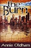 The Burn, Annie Oldham, 1466342064