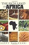 The Rich Land of Africa, Happy Njelesani, 145051474X