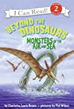 Beyond the Dinosaurs, Charlotte Lewis Brown, 0060530561