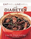 Eat Well Live Well with Diabetes, Karen Kingham, 1602396728