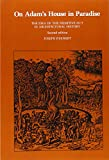 On Adam's House in Paradise : The Idea of the Primitive Hut in Architectural History, Rykwert, Joseph, 026268036X