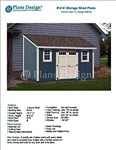 8 39 x 14 39 deluxe back yard storage shed project plans lean for Slant roof shed plans