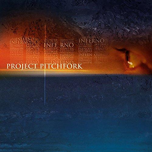 Project Pitchfork - Inferno - Zortam Music