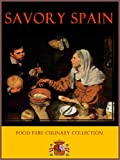 Savory Spain (Food Fare Culinary Collection)
