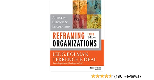 Amazon reframing organizations artistry choice and amazon reframing organizations artistry choice and leadership 8601400051412 lee g bolman terrence e deal books fandeluxe Gallery