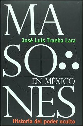 Descargar libros gratis en Blackberry Masones en Mexico/ Masons in Mexico: Historia Del Poder Oculto/ History of the Occult Power en español PDF