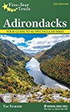 46 peaks - Five-Star Trails: Adirondacks: Your Guide to 46 Spectacular Hikes