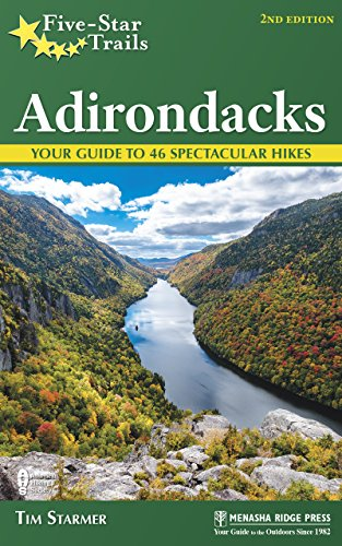 Five-Star Trails: Adirondacks: Your Guide to 46 Spectacular Hikes (Star Lake Ny)