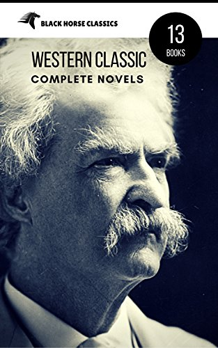 Mark Twain: The Complete Novels (Black Horse Classics) by Mark Twain, Book Center