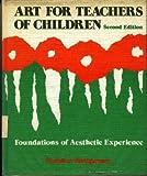 Art for Teachers of Children, Chandler Montgomery, 067508962X