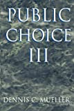 img - for Public Choice III book / textbook / text book