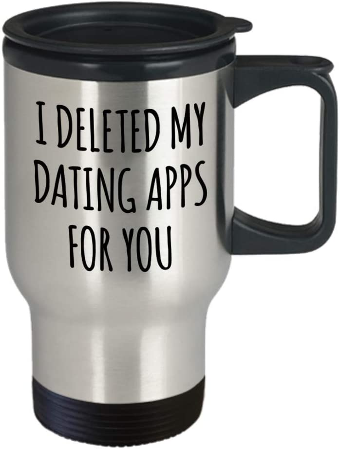 I Deleted My Dating Apps Valentines Gift Mug Girlfriend Boyfriend Funny