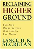 img - for Reclaiming Higher Ground: Building Organizations That Inspire the Soul book / textbook / text book