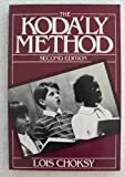 img - for The Kodaly Method: Comprehensive Music Education from Infant to Adult by Lois Choksy (1987-09-01) book / textbook / text book