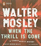 When the Thrill Is Gone (Leonid McGill Mystery)