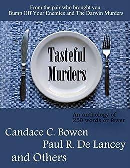 Tasteful Murders by [De Lancey, Paul R., Bowen, Candace C.]