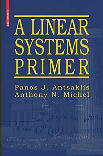 a linear systems primer panos j antsaklis anthony n michel rh amazon com