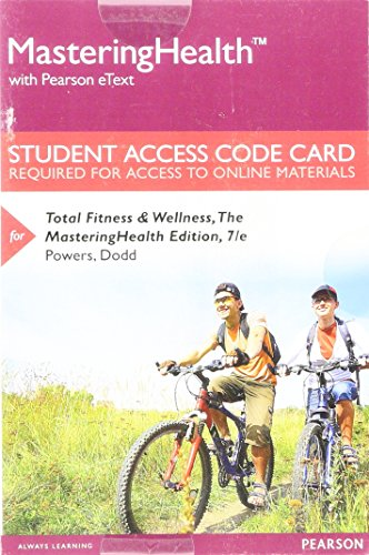 Mastering Health with Pearson eText -- Standalone Access Card -- for Total Fitness & Wellness, The Mastering Health Edition (7th Edition)