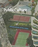 Infrastructures of the Urban, Craig Calhoun and Richard Sennett, 0822367882