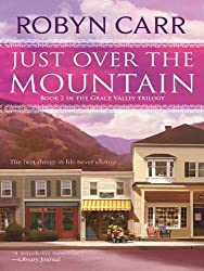 Just Over the Mountain (Grace Valley Trilogy Book 2)