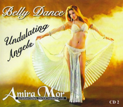 Amira Mor: BELLY DANCE MUSIC UNDULATING ANGELS - CD by amira mor
