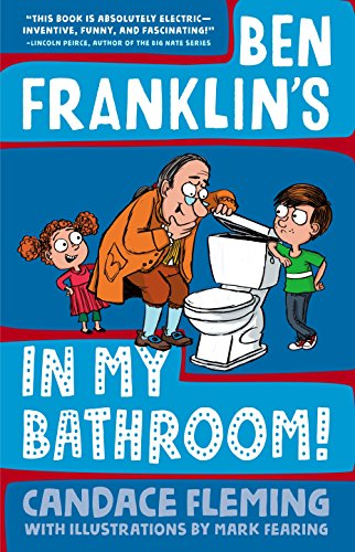 Ben Franklins In My Bathroom   History Pals