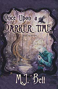 Once Upon a Darker Time (Chronicles of the Secret Prince Book 2) by [Bell, MJ]