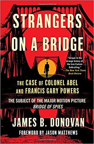 Amazon Fr Strangers On A Bridge The Case Of Colonel Abel