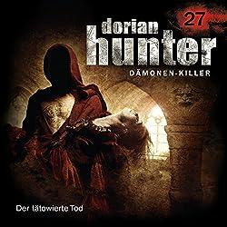 Der tätowierte Tod (Dorian Hunter 27)